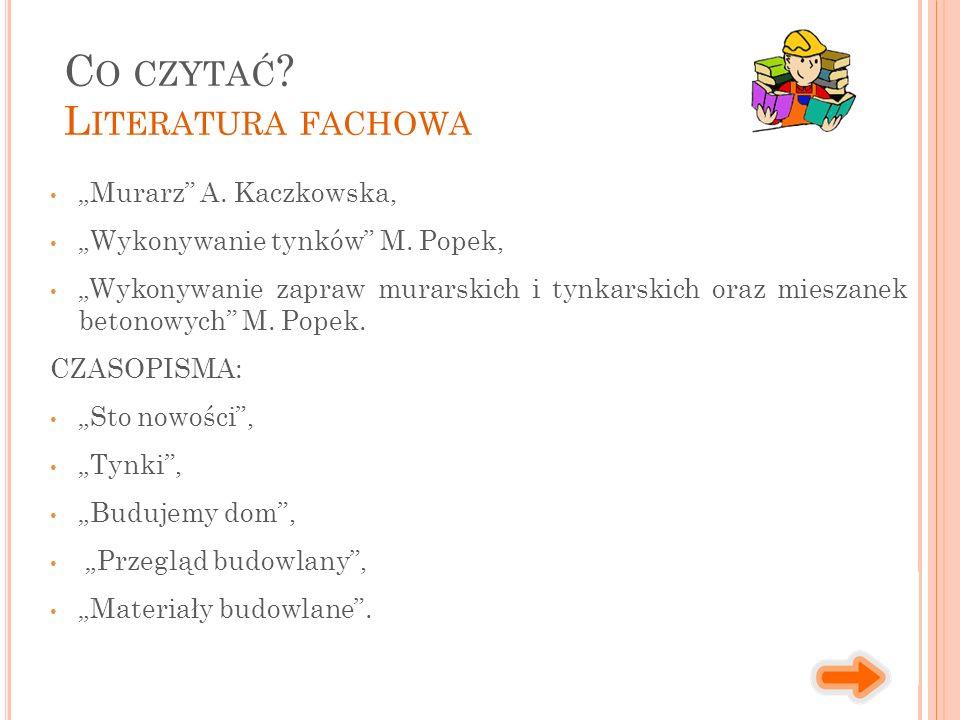"""""""Murarz A. Kaczkowska, """"Wykonywanie tynków M."""