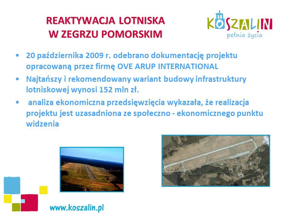 REAKTYWACJA LOTNISKA W ZEGRZU POMORSKIM 20 października 2009 r. odebrano dokumentację projektu opracowaną przez firmę OVE ARUP INTERNATIONAL Najtańszy