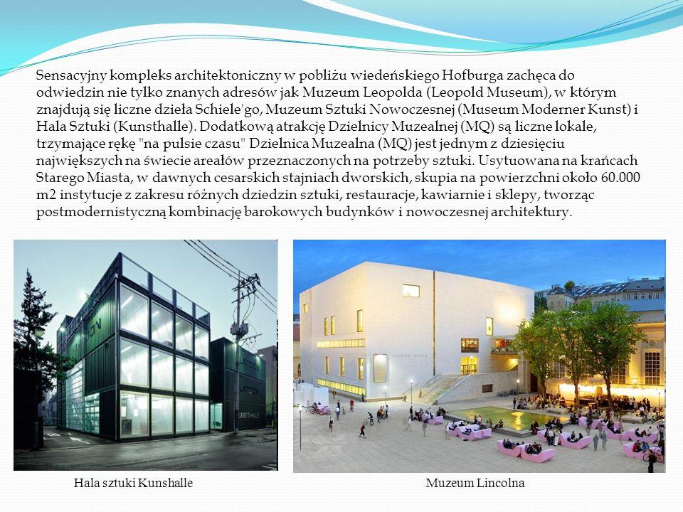 Sensacyjny kompleks architektoniczny w pobliżu wiedeńskiego Hofburga zachęca do odwiedzin nie tylko znanych adresów jak Muzeum Leopolda (Leopold Museum), w którym znajdują się liczne dzieła Schiele go, Muzeum Sztuki Nowoczesnej (Museum Moderner Kunst) i Hala Sztuki (Kunsthalle).