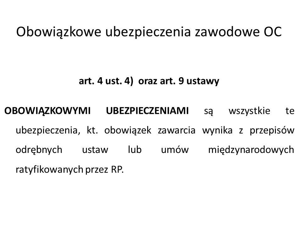Obowiązkowe ubezpieczenia zawodowe OC art.4 ust. 4) oraz art.