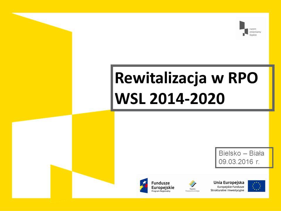 REWITALIZACJA W RPO WSL 2014 – 2020 Z punktu widzenia rewitalizacji jako procesu rewitalizacja musi być: elementem całościowej wizji rozwoju gminy przez nią koordynowanego realizowanego w ścisłej współpracy wielu podmiotów i przy społecznej partycypacji Kluczem do przeprowadzenia rewitalizacji jest wieloaspektowe wsparcie obszarów kryzysowych, dlatego: Zasada komplementarności po stronie EFS zostanie również spełniona, gdy projekt realizowany ze środków EFRR wynika z interwencji społecznej i jest realizowany w ramach innych przedsięwzięć finansowanych z środków EFS, tj.