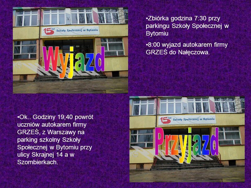 Zbiórka godzina 7:30 przy parkingu Szkoły Społecznej w Bytomiu 8:00 wyjazd autokarem firmy GRZEŚ do Nałęczowa.