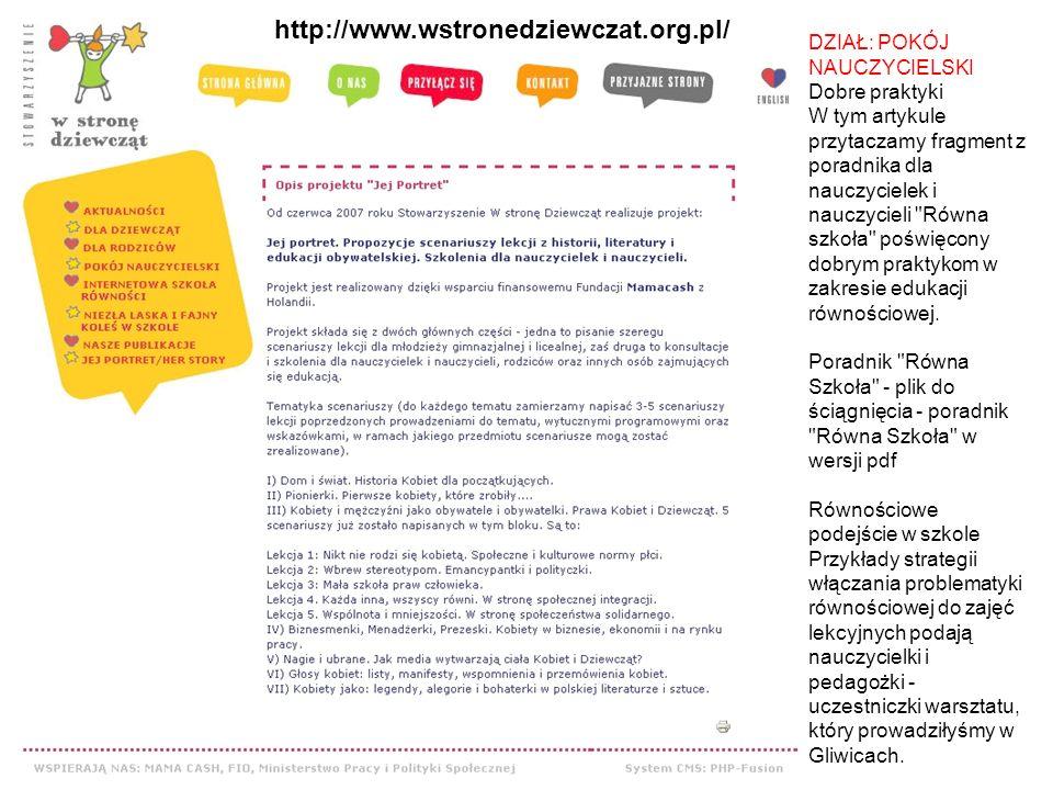 http://www.wstronedziewczat.org.pl/ DZIAŁ: POKÓJ NAUCZYCIELSKI Dobre praktyki W tym artykule przytaczamy fragment z poradnika dla nauczycielek i naucz