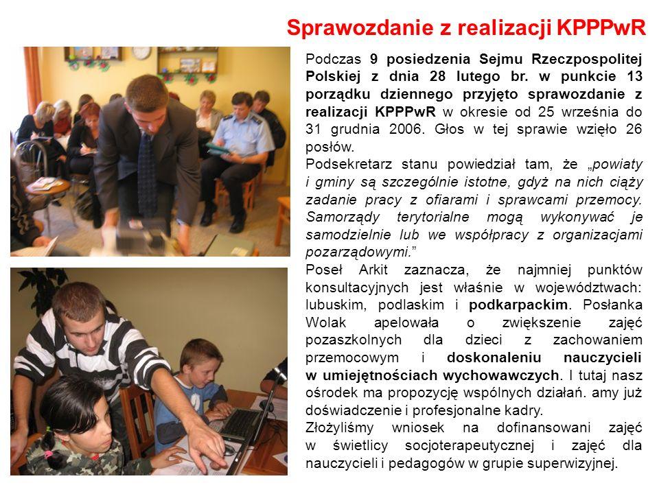 Sprawozdanie z realizacji KPPPwR Podczas 9 posiedzenia Sejmu Rzeczpospolitej Polskiej z dnia 28 lutego br. w punkcie 13 porządku dziennego przyjęto sp