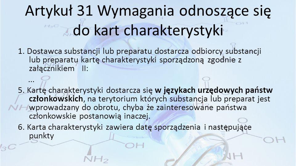 Artykuł 31 Wymagania odnoszące się do kart charakterystyki 1.