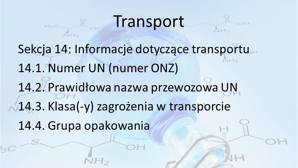 Transport Sekcja 14: Informacje dotyczące transportu 14.1.