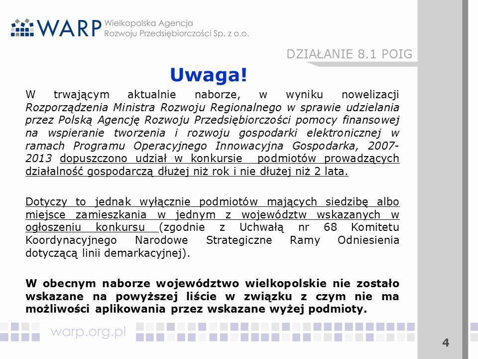 5 Wsparcie w ramach Działania 8.1 nie może być udzielone na działalność gospodarczą:  prowadzoną w sektorze rybołówstwa akwakultury;  związaną z produkcją pierwotną produktów rolnych wymienionych w załączniku I do Traktatu ustanawiającego Wspólnotę Europejską;  związaną z przetwarzaniem i wprowadzaniem do obrotu produktów rolnych wymienionych w załączniku I do Traktatu ustanawiającego Wspólnotę Europejską (w określonych przypadkach);  prowadzoną w sektorze węglowym DZIAŁANIE 8.1 POIG