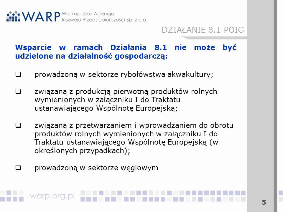 46 DZIAŁANIE 8.1 POIG Kryteria oceny wniosków o dofinansowanie OCENA MERYTORYCZNA OBLIGATORYJNA