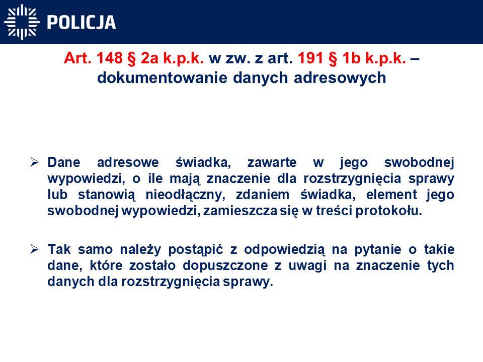 Art. 148 § 2a k.p.k. w zw. z art. 191 § 1b k.p.k.