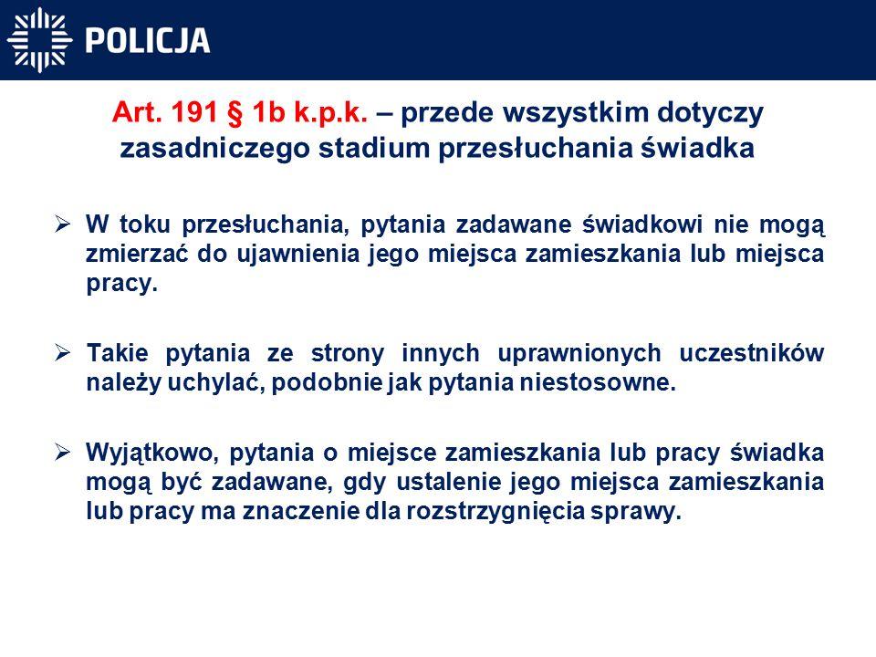 Art. 191 § 1b k.p.k.