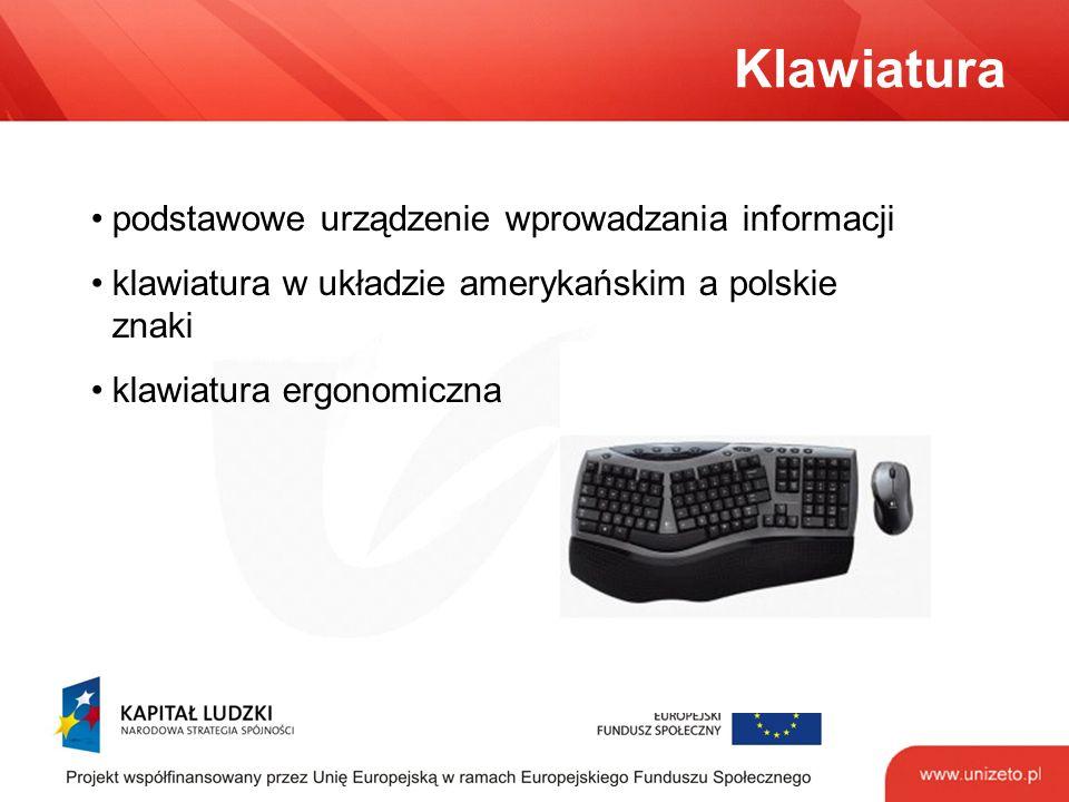 Klawiatura podstawowe urządzenie wprowadzania informacji klawiatura w układzie amerykańskim a polskie znaki klawiatura ergonomiczna