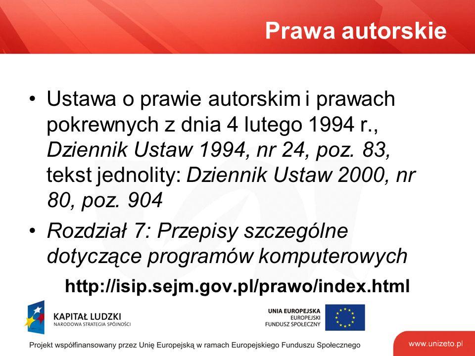 Prawa autorskie Ustawa o prawie autorskim i prawach pokrewnych z dnia 4 lutego 1994 r., Dziennik Ustaw 1994, nr 24, poz.