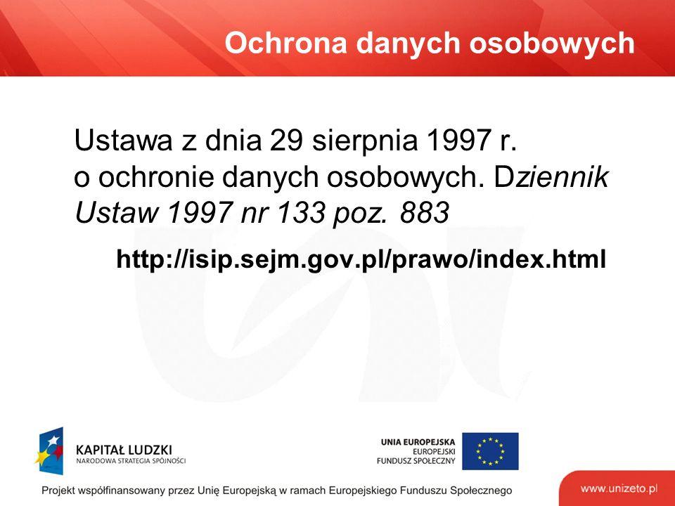 Ochrona danych osobowych Ustawa z dnia 29 sierpnia 1997 r.