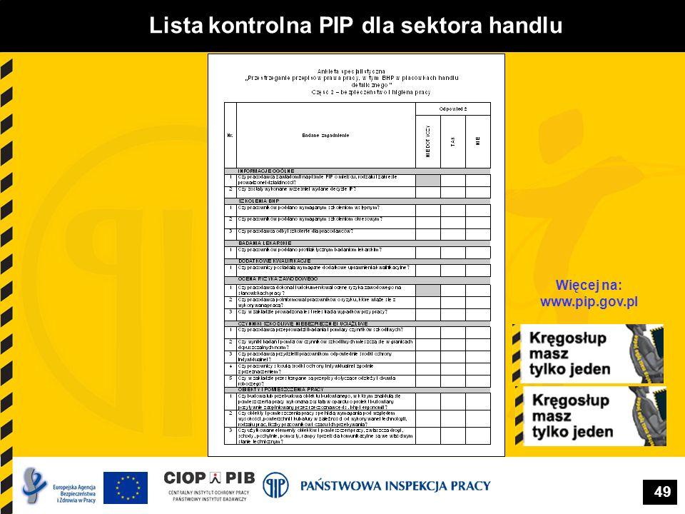 49 Lista kontrolna PIP dla sektora handlu Więcej na: www.pip.gov.pl