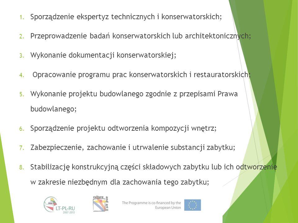 1.Sporządzenie ekspertyz technicznych i konserwatorskich; 2.