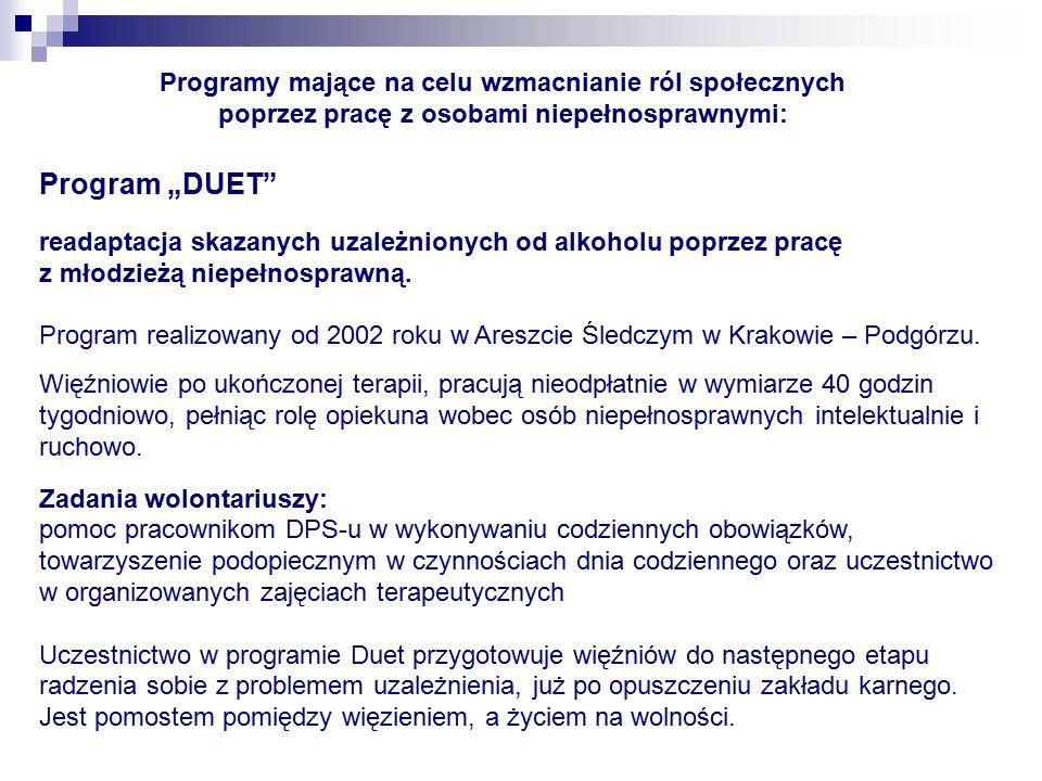 """Program """"DUET readaptacja skazanych uzależnionych od alkoholu poprzez pracę z młodzieżą niepełnosprawną."""