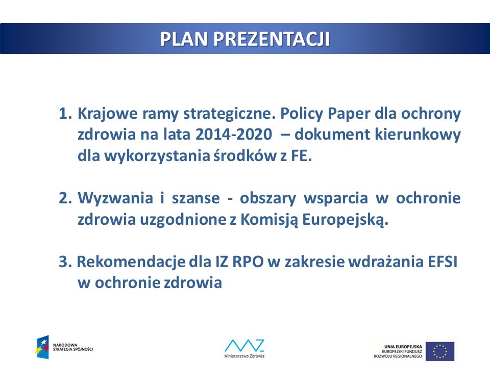 Rekomendacje dla IZ RPO konkursy projekty pozakonkursowe konkursy PWER POIŚ RPO W roku 2015 oraz 2016 (do momentu opracowania właściwych map potrzeb zdrowotnych) DFE MZ proponuje rozpocząć realizację projektów w obszarze ochrony zdrowia na poziomie regionalnym (RPO) w poniższych obszarach: E-zdrowie (upowszechnienie wymiany elektronicznej dokumentacji medycznej, telemedycyny) Deinstytucjonalizacja opieki Inwestycje w zakresie POZ i AOS dot.