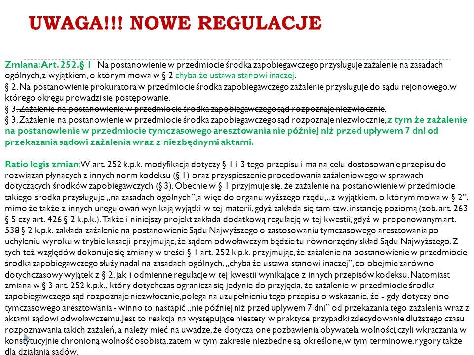 UWAGA!!. NOWE REGULACJE Zmiana: Art. 252.