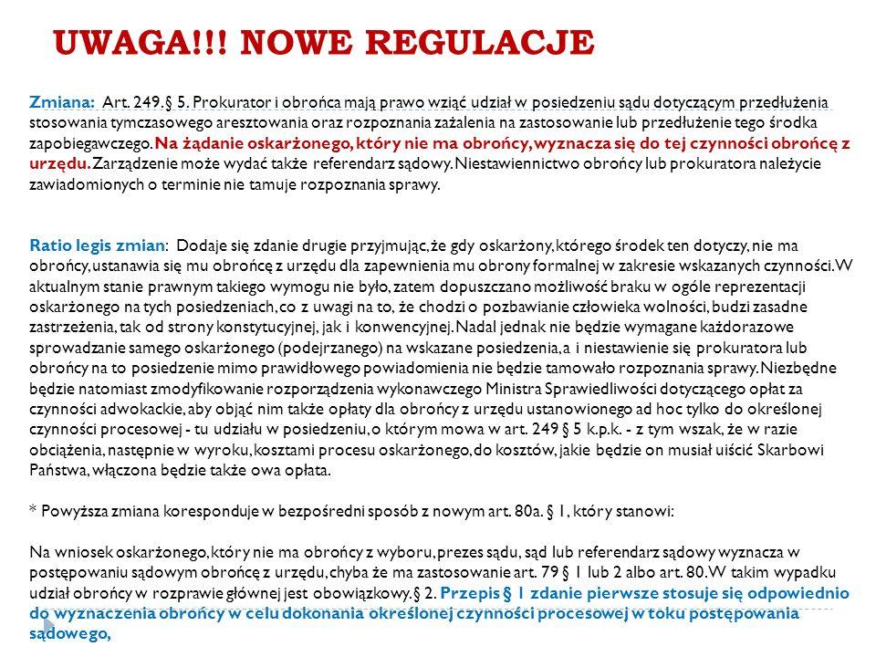 UWAGA!!. NOWE REGULACJE Zmiana: Art. 249. § 5.