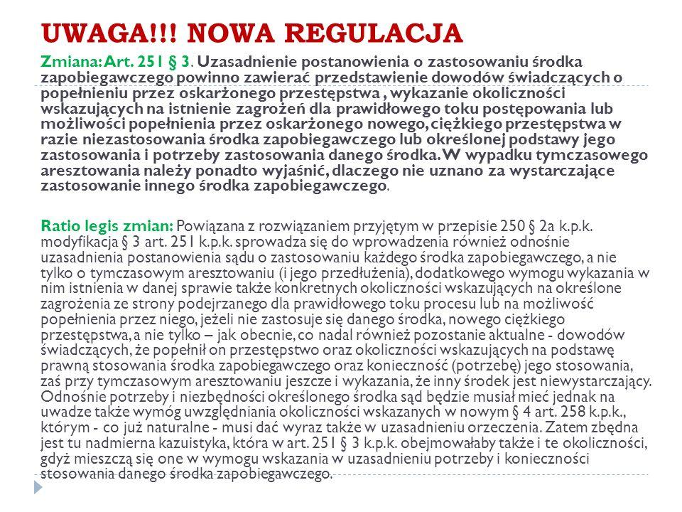 UWAGA!!. NOWA REGULACJA Zmiana: Art. 251 § 3.