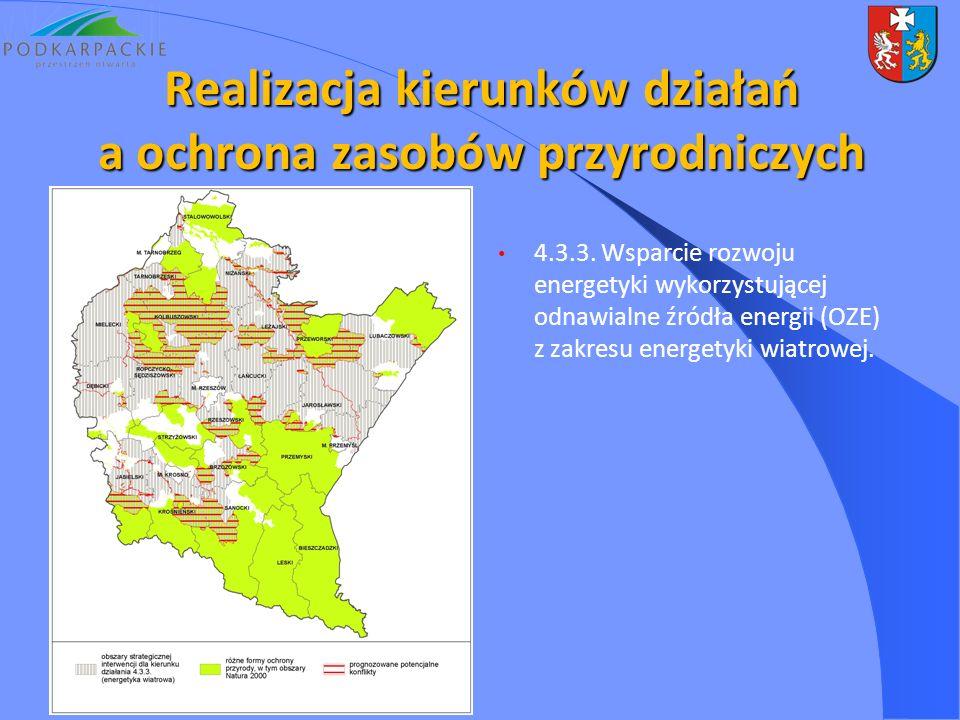 4.3.3. Wsparcie rozwoju energetyki wykorzystującej odnawialne źródła energii (OZE) z zakresu energetyki wiatrowej. Realizacja kierunków działań a ochr