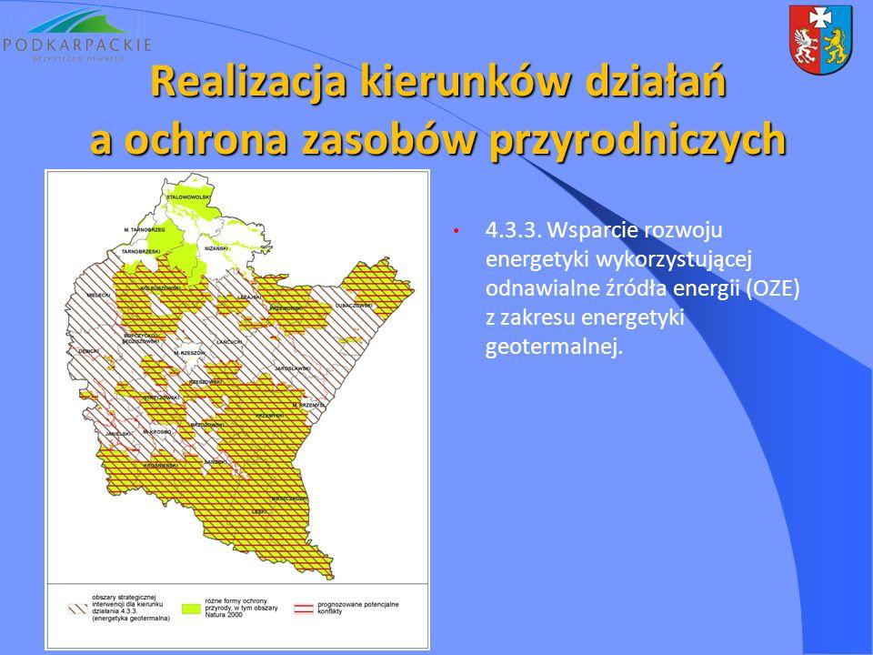 4.3.3. Wsparcie rozwoju energetyki wykorzystującej odnawialne źródła energii (OZE) z zakresu energetyki geotermalnej. Realizacja kierunków działań a o