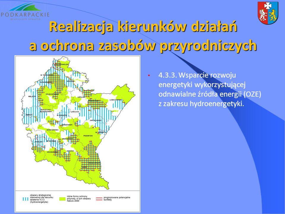 4.3.3. Wsparcie rozwoju energetyki wykorzystującej odnawialne źródła energii (OZE) z zakresu hydroenergetyki. Realizacja kierunków działań a ochrona z