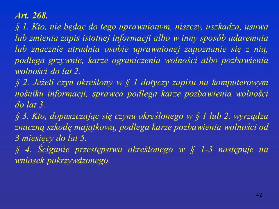 42 Art. 268. § 1.