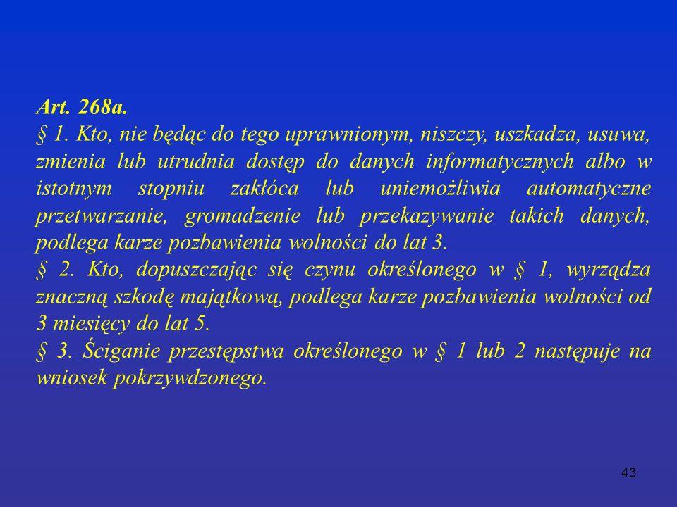 43 Art. 268a. § 1.