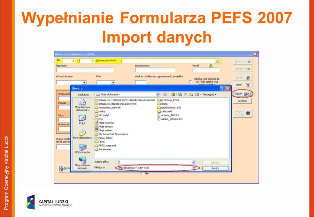 Wypełnianie Formularza PEFS 2007 Import danych