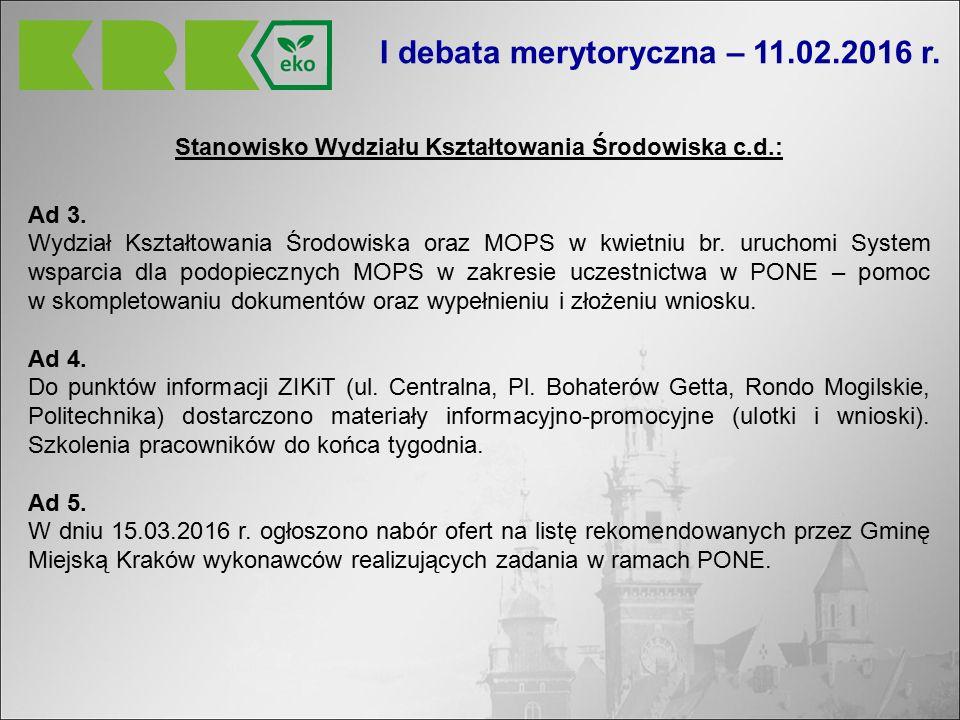 Stanowisko Wydziału Kształtowania Środowiska c.d.: Ad 3.