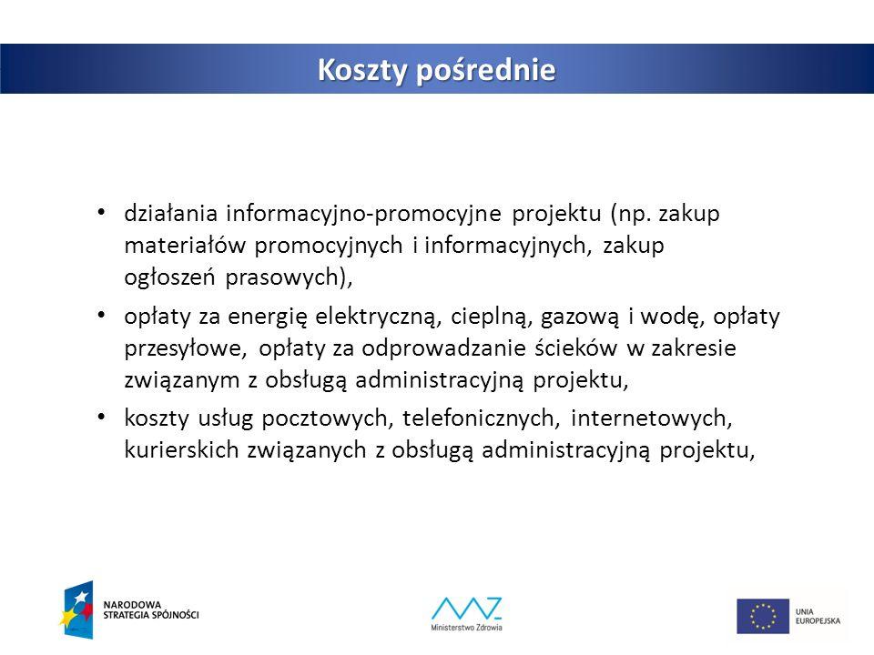 10 Koszty pośrednie działania informacyjno‐promocyjne projektu (np.