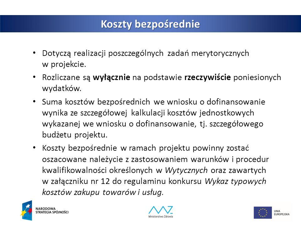 7 Koszty bezpośrednie Dotyczą realizacji poszczególnych zadań merytorycznych w projekcie.