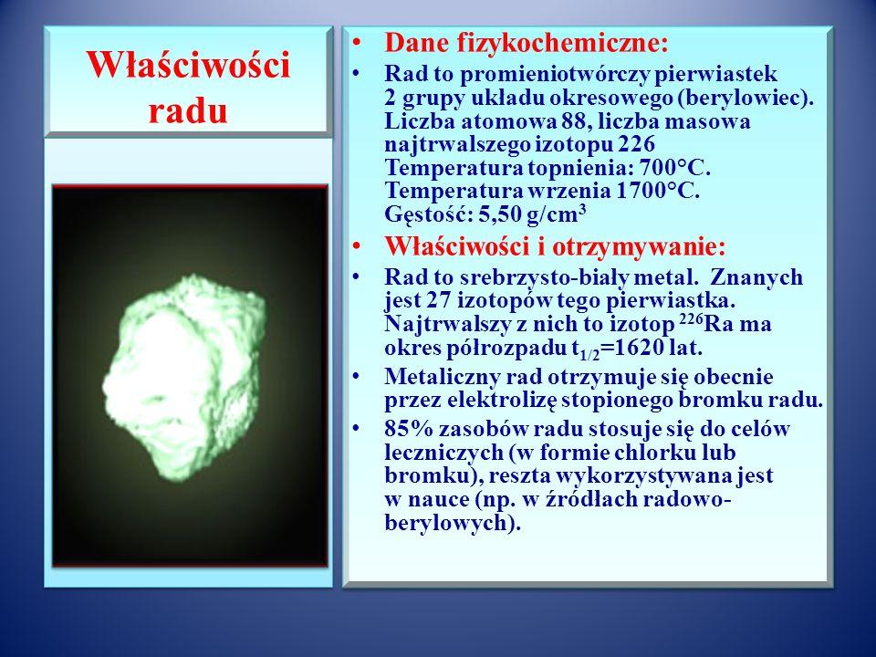 Badania prowadzące do odkrycia radu cd Blenda uranowa + Na 2 CO 3 + H 2 SO 4 Osady siarczanów(VI) i węglanów(IV) Po, Ba, X + HCl (aq) Roztwór chlorków polonu(II) i (IV) + H 2 S (aq) Osady siarczanów(VI) Ba i X + Na 2 CO 3 (w temp.