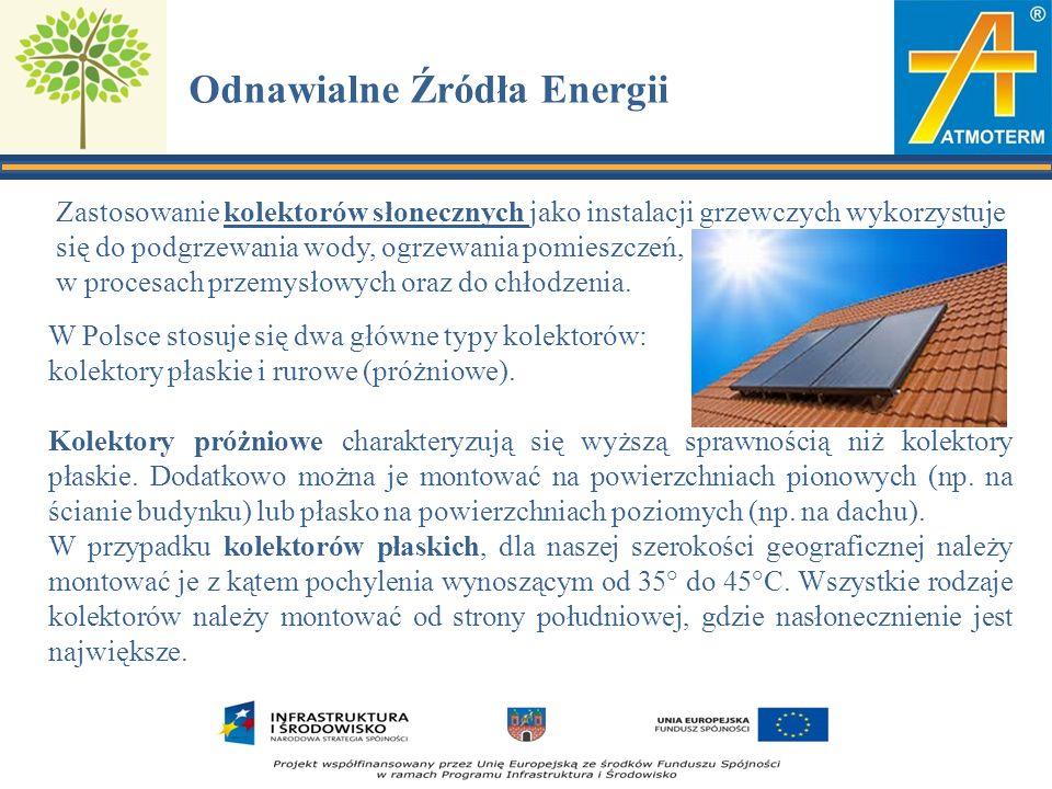 Odnawialne Źródła Energii Zastosowanie kolektorów słonecznych jako instalacji grzewczych wykorzystuje się do podgrzewania wody, ogrzewania pomieszczeń, w procesach przemysłowych oraz do chłodzenia.