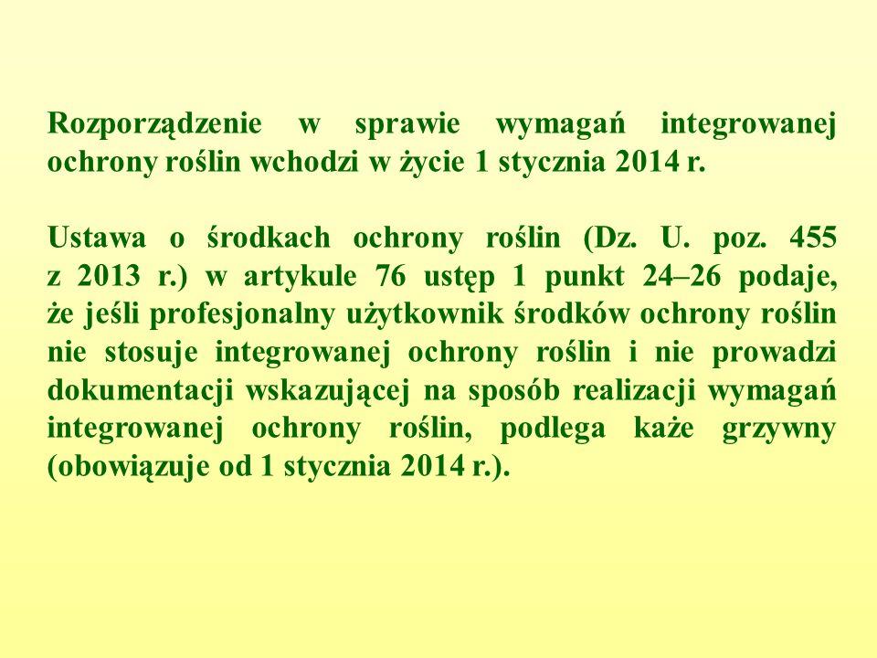 Rozporządzenie w sprawie wymagań integrowanej ochrony roślin wchodzi w życie 1 stycznia 2014 r.