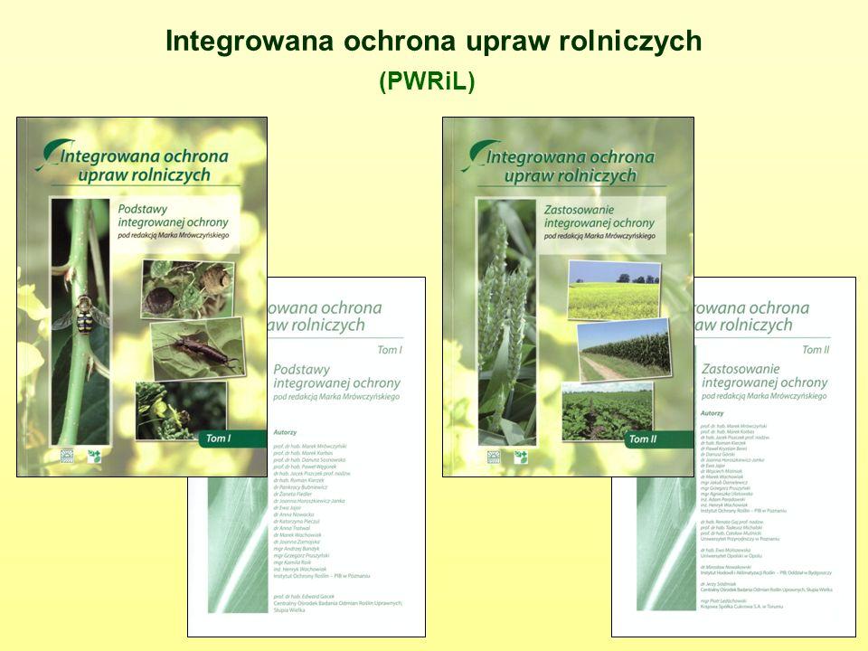 Integrowana ochrona upraw rolniczych (PWRiL)