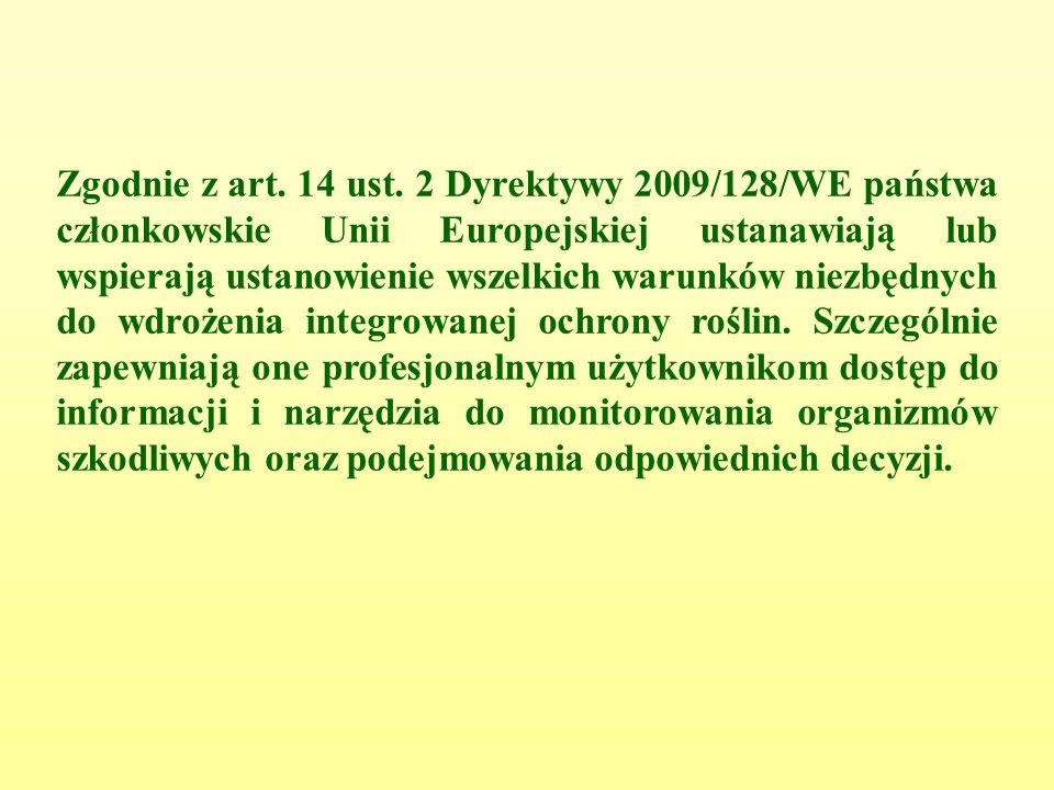 Zgodnie z art. 14 ust.