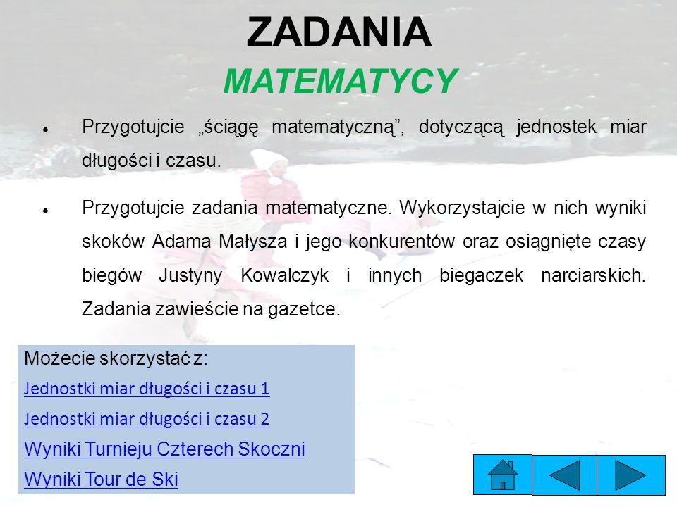 """ZADANIA MATEMATYCY Przygotujcie """"ściągę matematyczną , dotyczącą jednostek miar długości i czasu."""