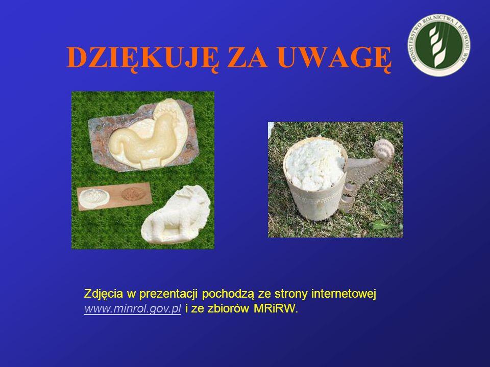DZIĘKUJĘ ZA UWAGĘ Zdjęcia w prezentacji pochodzą ze strony internetowej www.minrol.gov.pl i ze zbiorów MRiRW.