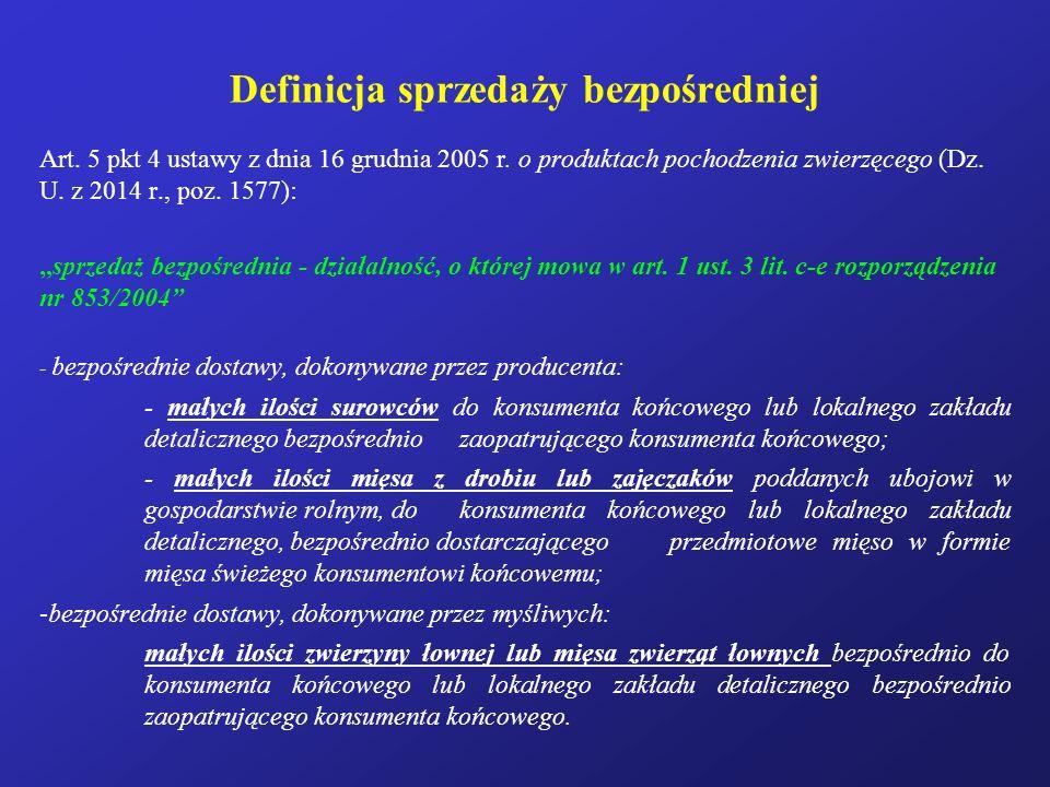 Definicja sprzedaży bezpośredniej Art.5 pkt 4 ustawy z dnia 16 grudnia 2005 r.