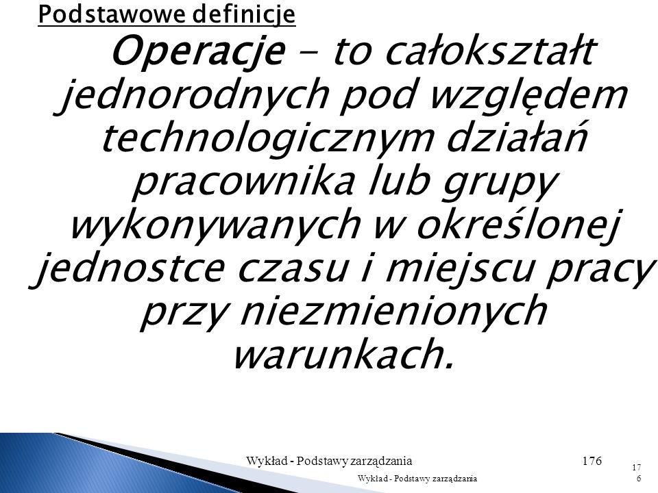 Wykład - Podstawy zarządzania175 Wykład - 1 Inform. ogólne175
