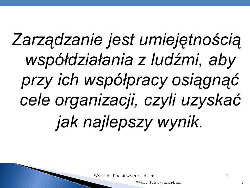 Wykład - Wykład - Podstawy zarządzania 1 1