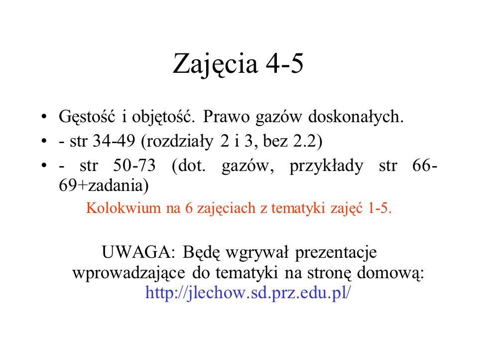 Zajęcia 4-5 Gęstość i objętość. Prawo gazów doskonałych.