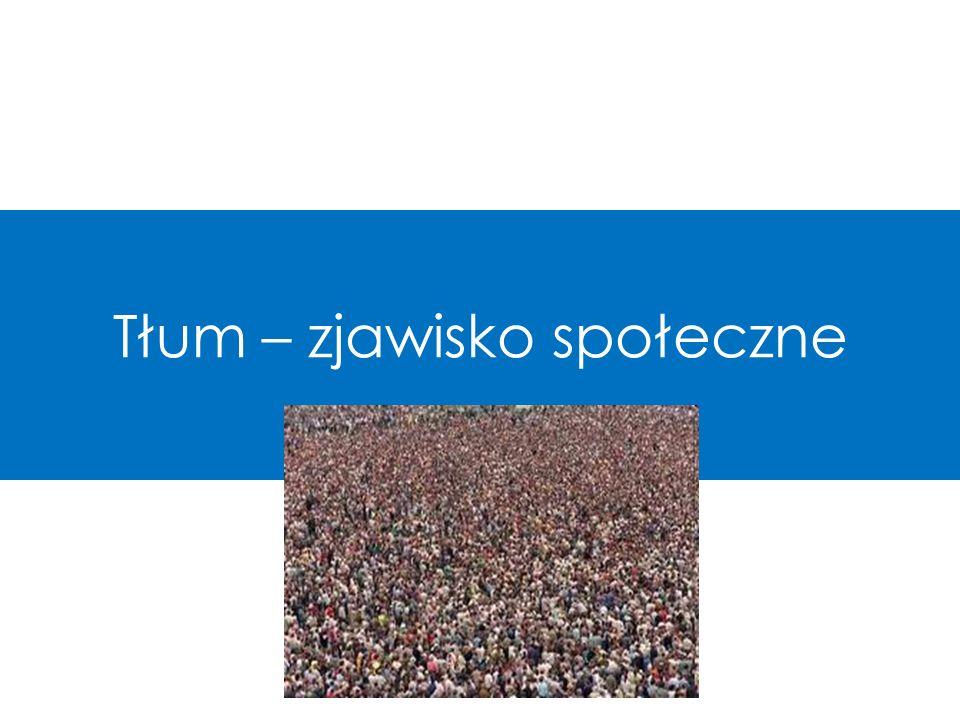 Tłum – zjawisko społeczne