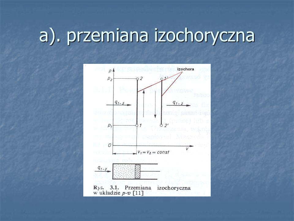 a). przemiana izochoryczna