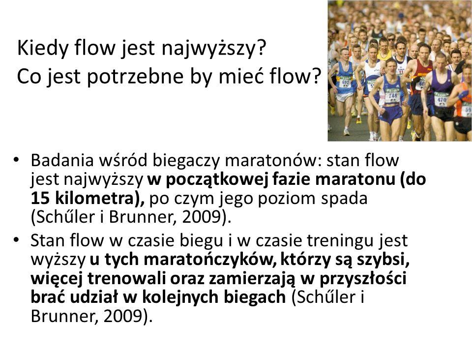 Kiedy flow jest najwyższy. Co jest potrzebne by mieć flow.