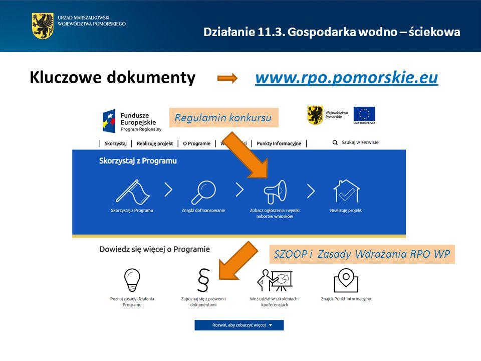 Regulamin konkursu SZOOP i Zasady Wdrażania RPO WP Działanie 11.3.