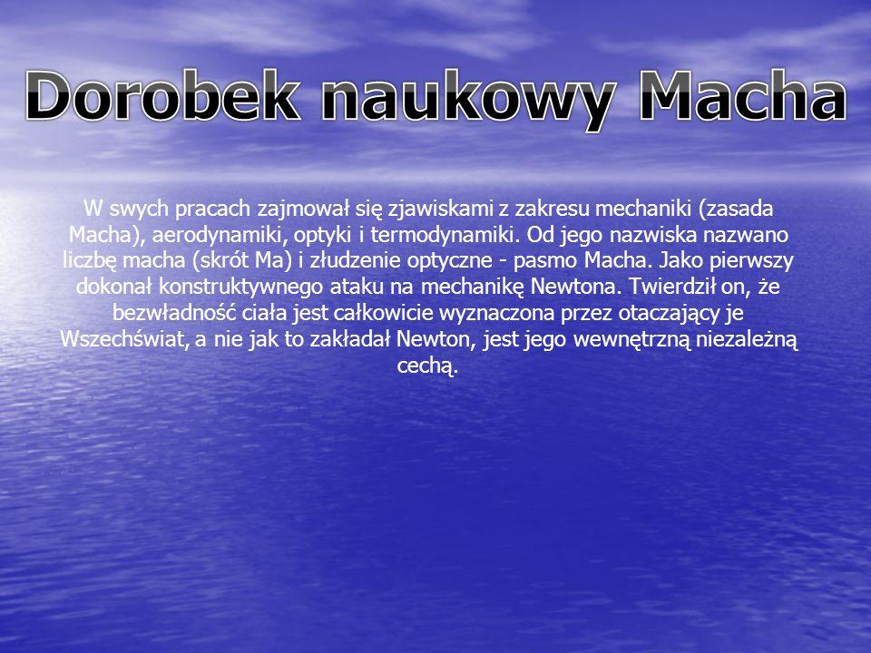W swych pracach zajmował się zjawiskami z zakresu mechaniki (zasada Macha), aerodynamiki, optyki i termodynamiki.