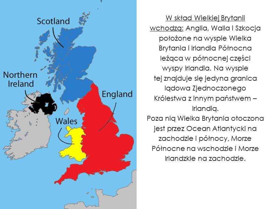 W skład Wielkiej Brytanii wchodzą: Anglia, Walia i Szkocja położone na wyspie Wielka Brytania i Irlandia Północna leżąca w północnej części wyspy Irlandia.